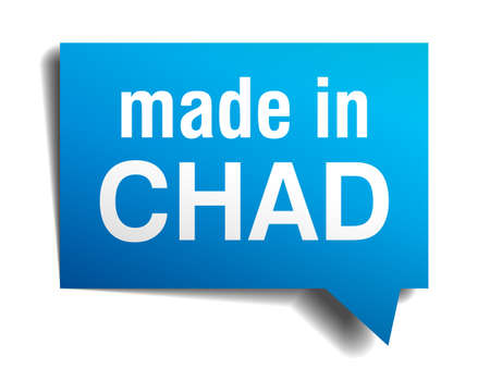 made in Chad blue 3d realistic speech bubble isolated on white background Vector