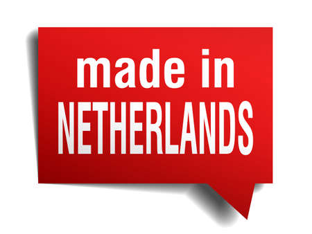 made in netherlands: made in Netherlands red  3d realistic speech bubble isolated on white background