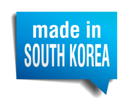 made in south korea blue 3d realistic speech bubble isolated on white background Vector