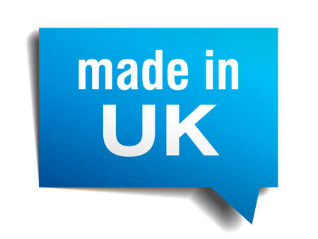 made in  uk blue 3d realistic speech bubble isolated on white background Vector