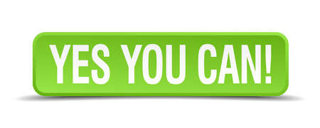 can yes you can: Yes you can green 3d realistic square isolated button