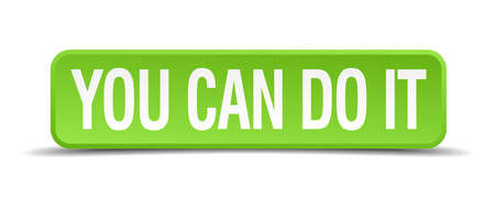 green it: You can do it green 3d realistic square isolated button