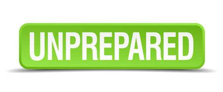 unprepared: Unprepared green 3d realistic square isolated button