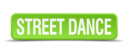 3d dance: Street dance green 3d realistic square isolated button