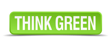 think green: Piense verde bot�n realista 3d cuadrado verde aislado