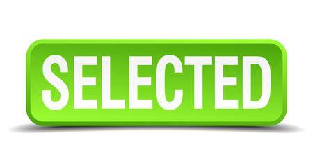 selected: Selected green 3d realistic square isolated button