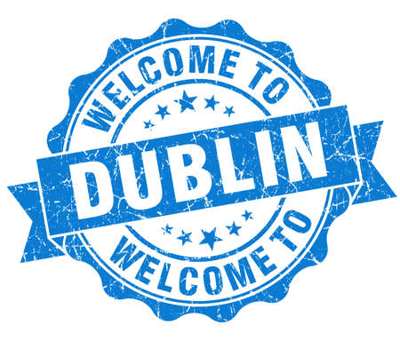 dublin: welcome to Dublin blue vintage isolated seal