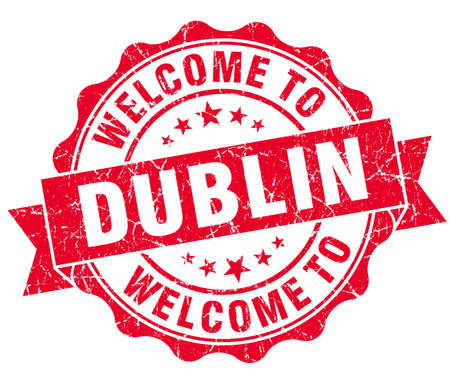 dublin: welcome to Dublin red vintage isolated seal Stock Photo