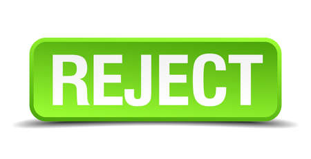 reject: Reject green 3d realistic square isolated button