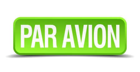 par avion: par avion green 3d realistic square isolated button