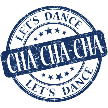 cha: cha cha cha blue vintage grungy isolated round stamp