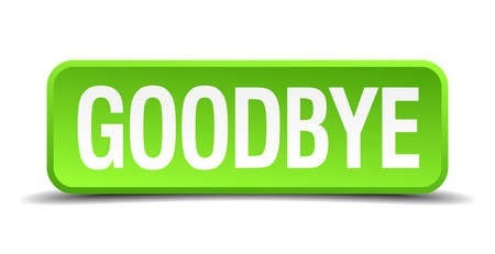 good bye: Goodbye green 3d realistic square isolated button
