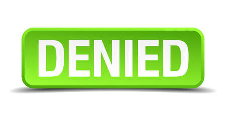 denial: Denied green 3d realistic square isolated button