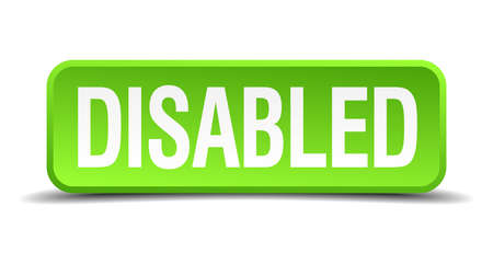 incapacitated: Disabled green 3d realistic square isolated button