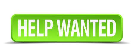 help wanted sign: ayudar 3d bot�n verde querido realista cuadrado aislado