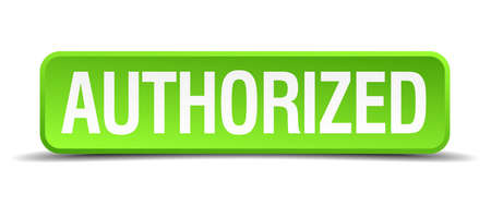 rightful: authorized green 3d realistic square isolated button Illustration