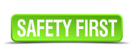 precedence: safety first green 3d realistic square isolated button
