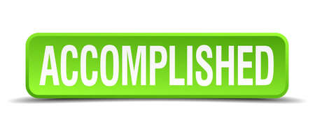 accomplish: accomplished green 3d realistic square isolated button