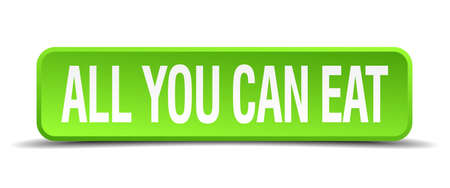 all you can eat green 3d realistic square isolated button Vector