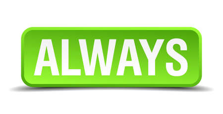 eternally: Always green 3d realistic square isolated button Illustration
