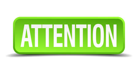 Attention green 3d realistic square isolated button Illustration