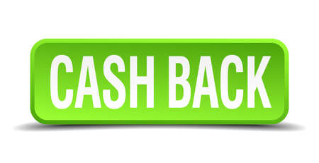 redeem: cash back green 3d realistic square isolated button