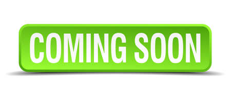 impending: coming soon green 3d realistic square isolated button