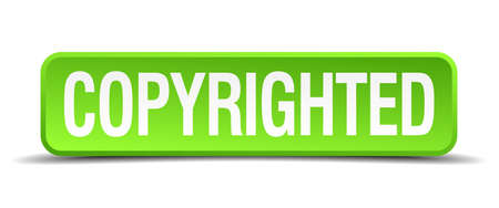copyrighted: copyrighted green 3d realistic square isolated button Illustration