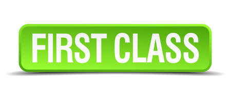 first class: first class green 3d realistic square isolated button Illustration