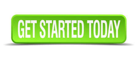 get started today green 3d realistic square isolated button Stock Illustratie