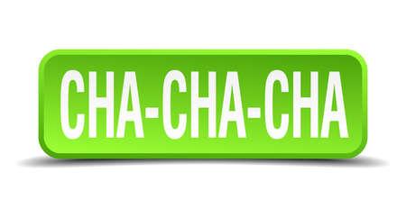 cha: cha cha cha green 3d realistic square isolated button