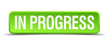 progressively: in progress green 3d realistic square isolated button