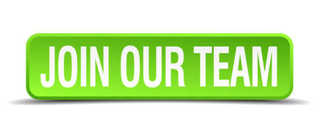 join our team: join our team green 3d realistic square isolated button