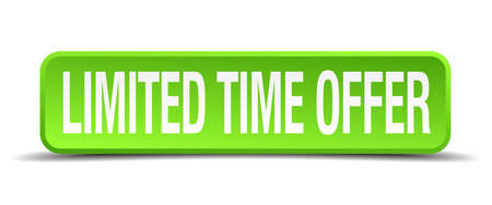 restrained: limited time offer green 3d realistic square isolated button