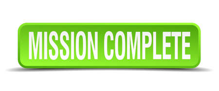realize: mission complete green 3d realistic square isolated button