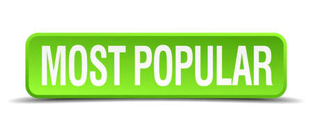 popularity popular: most popular green 3d realistic square isolated button Illustration