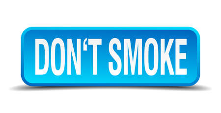 dont smoke blue 3d realistic square isolated button Vector