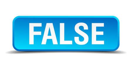 false: false blue 3d realistic square isolated button Illustration