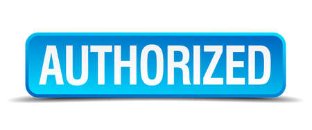 legitimate: authorized blue 3d realistic square isolated button Illustration