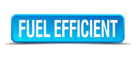 efficiently: fuel efficient blue 3d realistic square isolated button