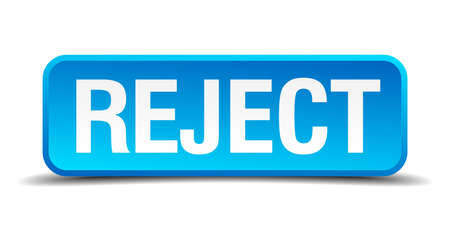 acceptation: Reject blue 3d realistic square isolated button