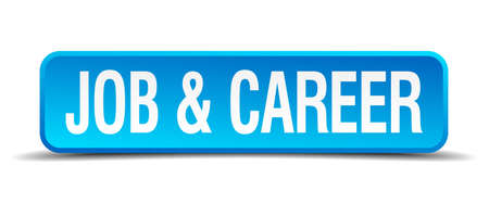 careerist: job and career blue 3d realistic square isolated button