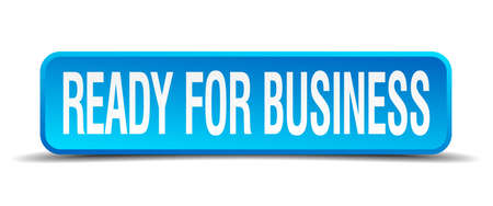 ready for business blue 3d realistic square isolated button Vector