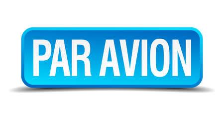 par avion: Par avion blue 3d realistic square isolated button