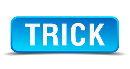 Trick blue 3d realistic square isolated button Vector