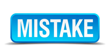 flaw: Mistake blue 3d realistic square isolated button Illustration