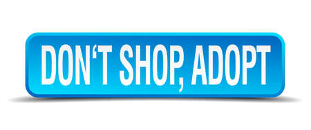 dont shop adopt blue 3d realistic square isolated button Illustration