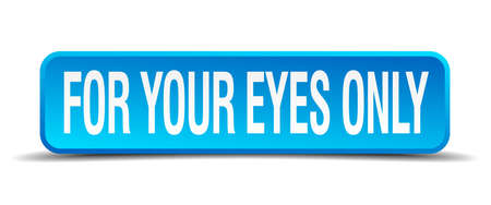 stealthy: for your eyes only blue 3d realistic square isolated button