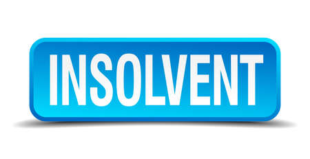 insolvent: Insolvent blue 3d realistic square isolated button