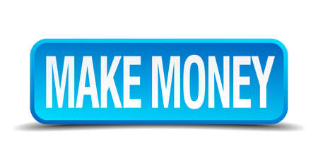 make money blue 3d realistic square isolated button Vector